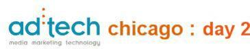ad:tech Chicago : day 2